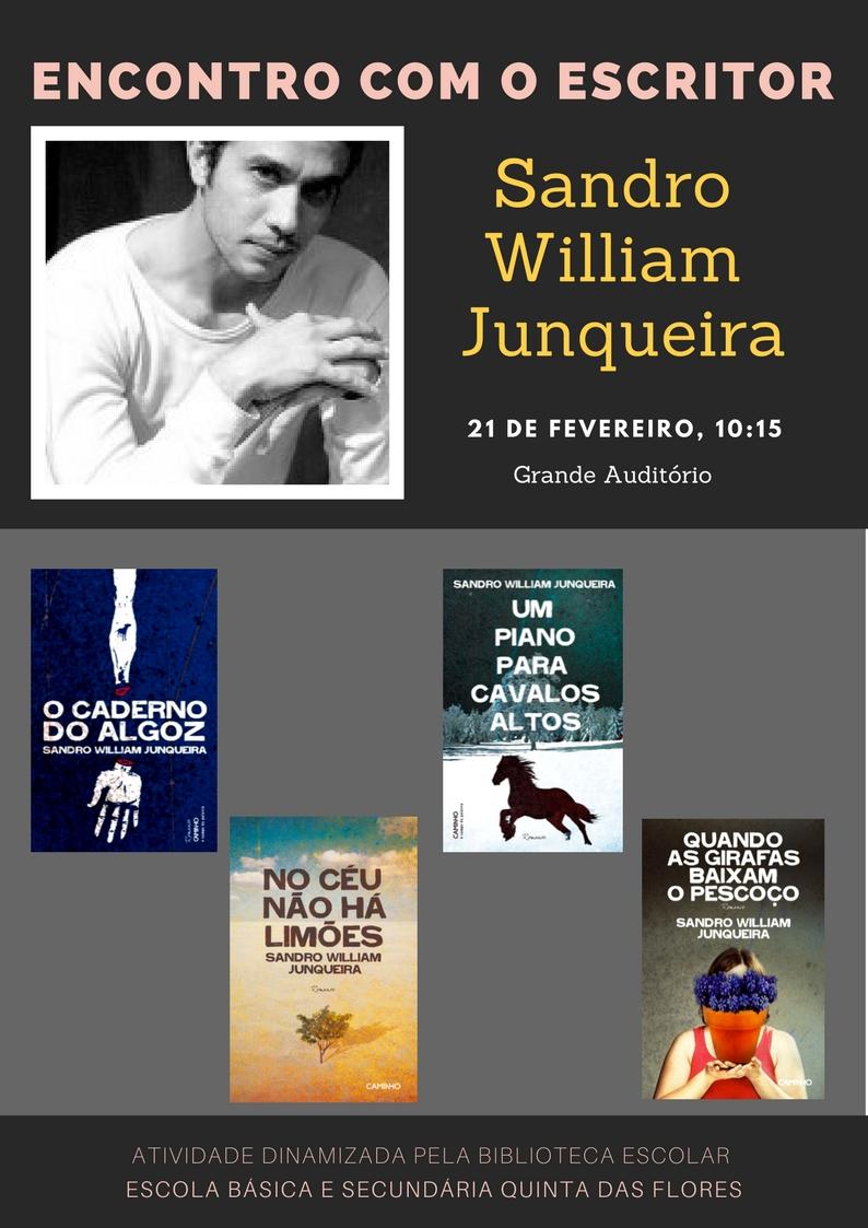 Encontro com o escritor Sandro William Junqueira – 21 de fevereiro, 10h15 – Grande Auditório