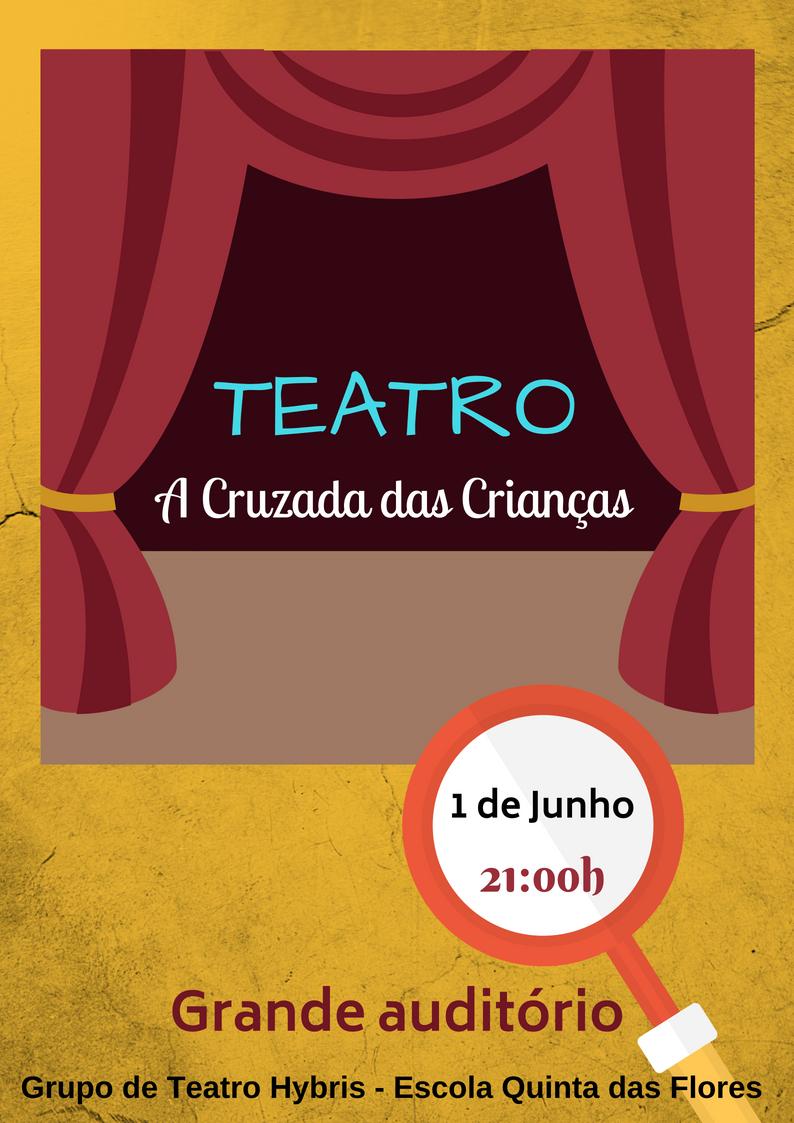 """Teatro Hybris – 1 junho – 21H00 – """"A cruzada das crianças"""""""