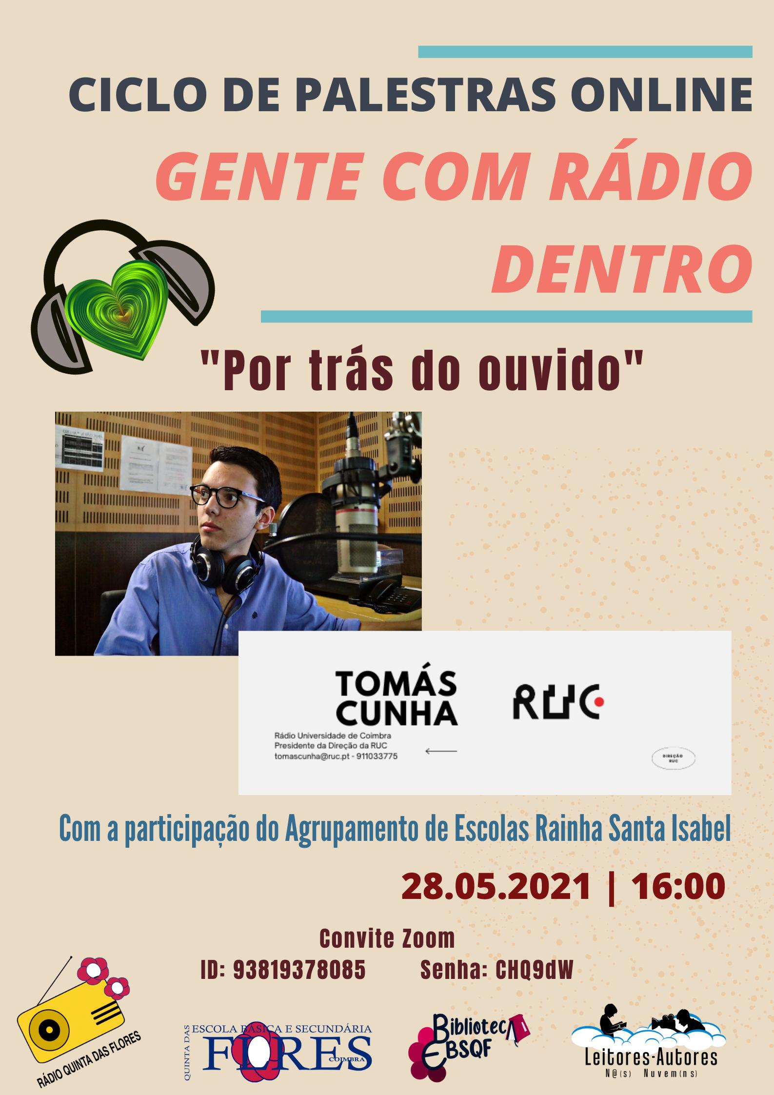 """Palestra online intitulada """"Por trás do ouvido"""", dinamizada pela Rádio Quinta das Flores e Biblioteca Escolar"""