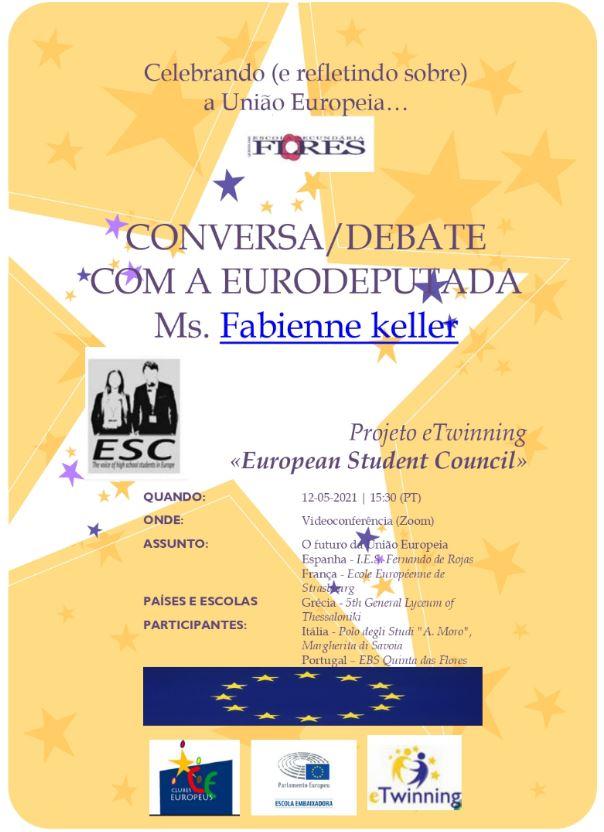 Conversa/Debate com a Eurodeputada Ms. Fabienne Keller